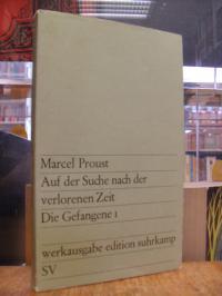 Proust, Auf der Suche nach der verlorenen Zeit, Band 9: Die Gefangene 1,