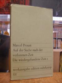 Proust, Auf der Suche nach der verlorenen Zeit, Band 13: Die wiedergefundene Zei