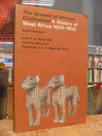 Davidson, The Growth of African Civilization – A History of West Africa 1000 – 1