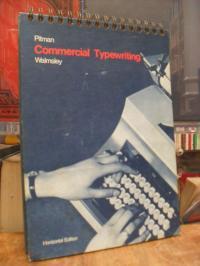 Walmsley, Pitman Commercial Typewriting – Horizontal Method,