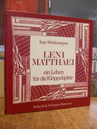 Mühlensiepen, Leni Matthaei, ein Leben für die Klöppelspitze,