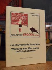 Les buvards de Francine = Werbung der 50er Jahre auf Löschblättern,