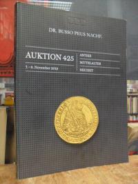 Münzhandlung Dr. Busso Peus Nachf., Katalog 425: Antike, Mittelalter, Neuzeit,