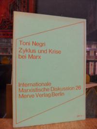 Negri, Zyklus und Krise bei Marx – 2 Aufsätze,