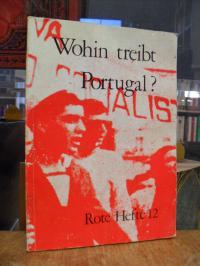 Gruppe Internationale Marxisten GIM (Hrsg.), Rote Hefte 12: Wohin treibt Portuga