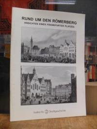 Nordmeyer, Rund um den Römerberg – Ansichten eines Frankfurter Platzes,