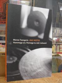 Tsangaris, Jaki Notes – Hommage an Jaki Liebezeit,