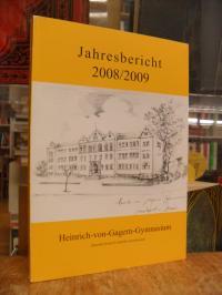 Heinrich-von-Gagern-Gymnasium, Jahresbericht 2008/2009 des Heinrich-