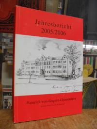 Schulleitung Heinrich-von-Gagern-Gymnasium (Hrsg.), Jahresbericht 2005/2006 des