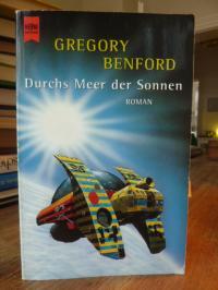 Benford, Durchs Meer der Sonnen – Contact-Zyklus 2. Roman,