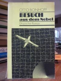 Bonhoff, Besuch aus dem Nebel – Utopischer Roman,