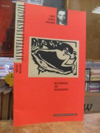 Kirchner, Ernst Ludwig Kirchner : Meisterwerke der Druckgraphik, Ausstellungsmag