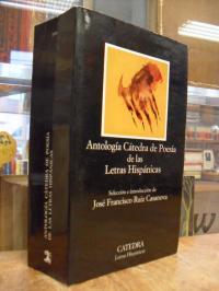 Antología cátedra de poesía de las letras hispánicas,