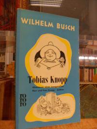 rororo 256, Tobias Knopp – Abenteuer eines Junggesellen / Herr und Frau Knopp /