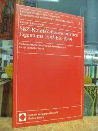Schweisfurth, SBZ-Konfiskationen privaten Eigentums 1945 bis 1949 – Völkerrechtl