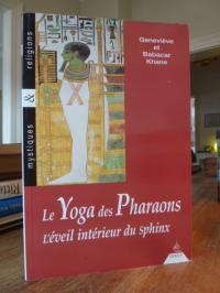 Khane, Le yoga des pharaons – L'éveil intérieur du sphinx – Dessins de Michele K