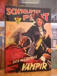 Visconti, Schwarzer Pirat, Band 39: Der weibliche Vampir,