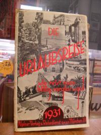Alpiner Reisedienst, Die Urlaubsreise 1931 – Wie reist man billig, sorglos u. gu