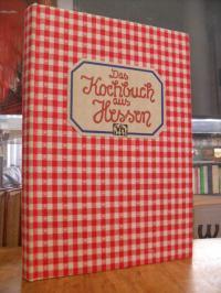 Unruh, Das Kochbuch aus Hessen,