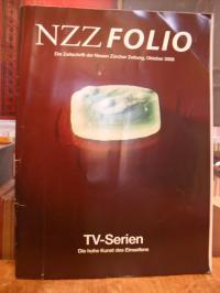 Neue Zürcher Zeitung, NZZ Folio – Die Zeitschrift der Neuen Zürcher Zeitung, Okt