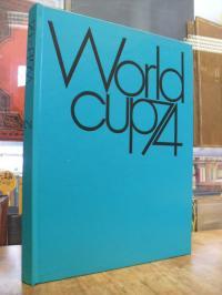 Organisationskomitee für die Fußball-Weltmeisterschaft 1974 (Hrsg.), World Cup 7