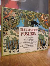 Pushkin, Das Märchen vom Zaren Saltan, von seinem Sohn, dem berühmten und mächt