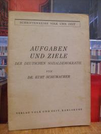 Schumacher, Aufgaben und Ziele der deutschen Sozialdemokratie,