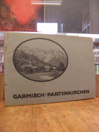 Garmisch-Partenkirchen, Garmisch-Partenkirchen und Umgebung – Nach farbenphotogr