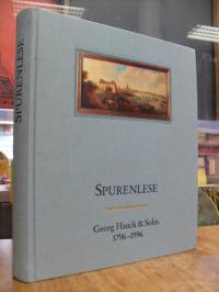 Mohr, Spurenlese – Georg Hauck & Sohn 1796 – 1996 : Von der Verflechtung einer B