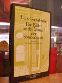 Gustafsson, Die Bilder an den Mauern der Sonnenstadt – Essays über Gut und Böse,