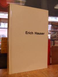 Hauser, Erich Hauser,