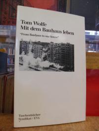 Wolfe, Mit dem Bauhaus leben = From Bauhaus to our house,