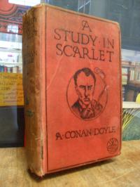 Doyle, A Study in Scarlet – The First Book about Sherlock Holmes,