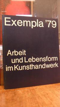 Exempla '79 – Arbeit und Lebensform im Kunsthandwerk,