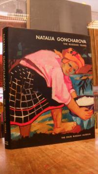 Natalia Goncharova – The Russian Years,