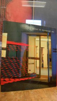 Frankfurter Kunstverein, Kunst in Frankfurt 1985 – Ein Beitrag des Frankfurter K