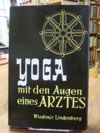 Lindenberg, Yoga – Mit den Augen eines Arztes  – Eine Unterweisung,