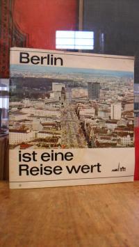 Berlin / Verkehrsamt berlin (Hrsg.), Berlin ist eine Reise wert – [Prospekt], mi