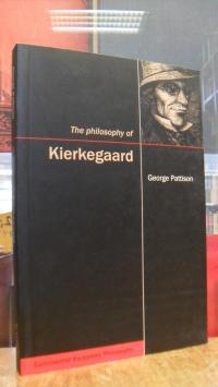 Pattison, The Philosophy of Kierkegaard,