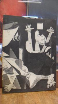 Picasso, picasso: guernica – Avec 60 études et variantes