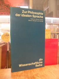 Zur Philosophie der idealen Sprache – Texte von Quine, Tarski, Martin, Hempel un