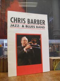 Chris Barber Band, Chris Barber Jazz- & Blues Band, [Zur Welttourne anläßlich de