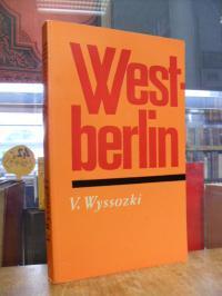 Vysockij, Westberlin,