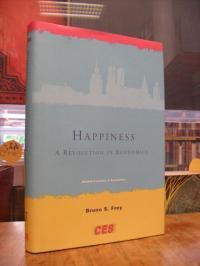Frey, Happiness – A Revolution in Economics,