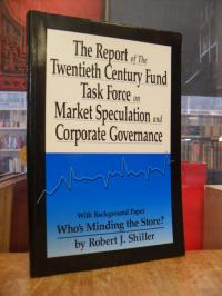 The Report of the Twentieth Century Fund Task Force on Market Speculation and Co
