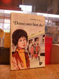 Schmidt-Eller, Domo, wer bist du?,