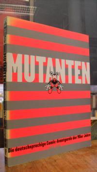 Gasser, Mutanten – Die deutschsprachige Comic-Avantgarde der 90er Jahre,