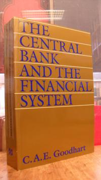 Goodhart, The Central Bank and the Financial System,