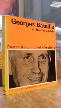 Chatain, Georges Bataille – Une étude, une bibliographie, des illustrations,