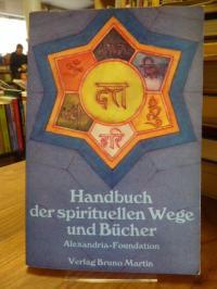 Alexandria-Studiengruppe, Handbuch der spirituellen Wege und Bücher,